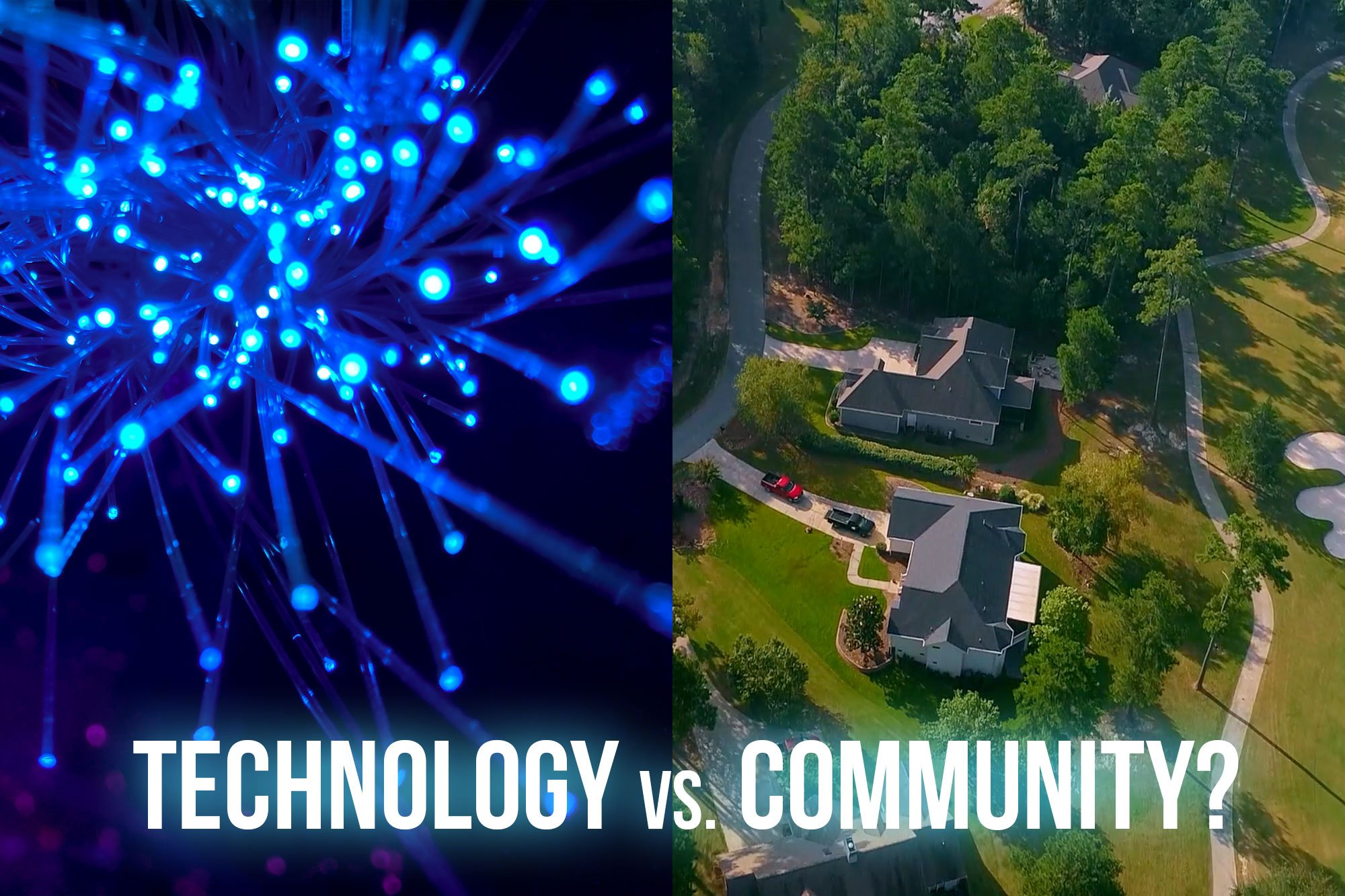 Technology vs. Community: Making the Right Choice On Internet Service